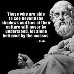 Plato Those that see beyond shadows